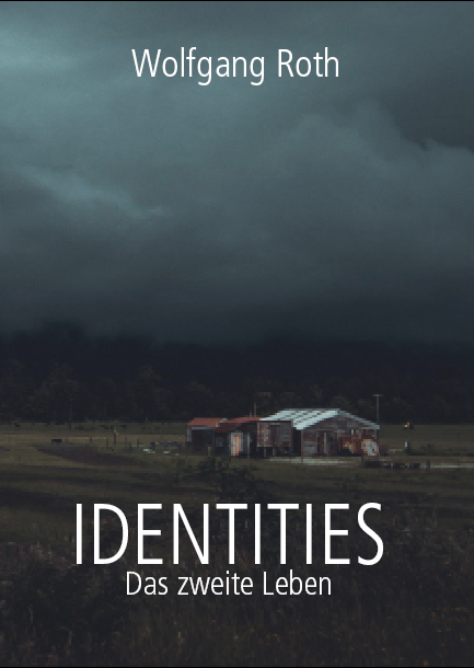 Identities - Das zweite Leben